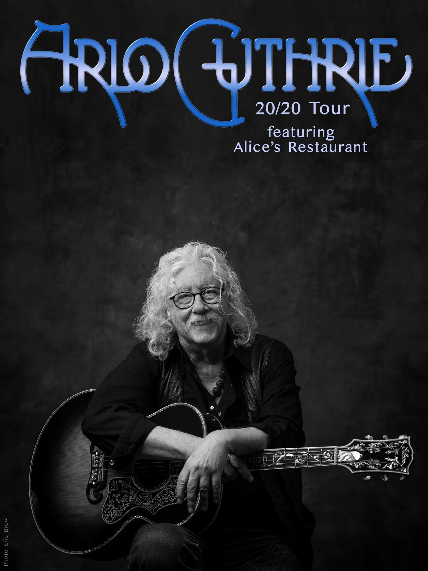 Arlo Guthrie Tour 2020 Arlo Guthrie 20|20   Live Performing Arts Livermore Pleasanton