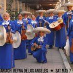 Mariachi Reyna de Los Angeles May 7