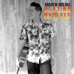 AndrewMolina Blazing Ukulele